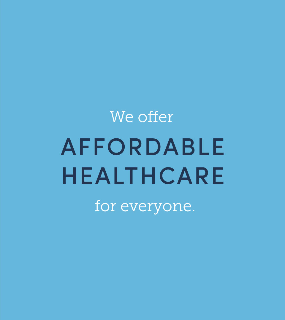 Affordable healthcare for everyone